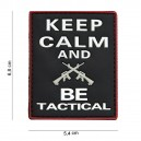 PATCH PVC 3D VELCRO 101 INC KEEP CALM & BE TACTICAL NOIR